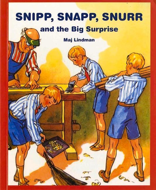 Snipp, Snapp, Snurr and the Big Surprise als Taschenbuch
