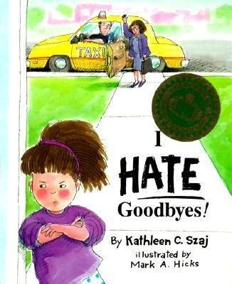 I Hate Goodbyes als Taschenbuch