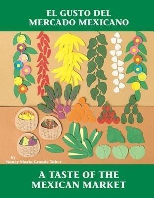 El Gusto del Mercado Mexicano als Taschenbuch