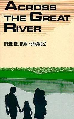 Across the Great River als Taschenbuch