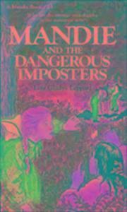 Mandie and the Dangerous Imposters als Taschenbuch
