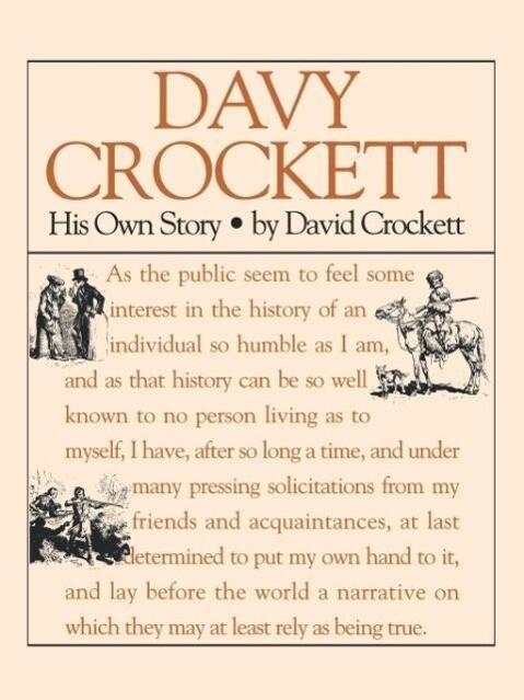 Davy Crockett: His Own Story: A Narrative of the Life of David Crockett als Taschenbuch