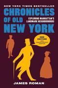 Chronicles of Old New York: Exploring Manhattan's Landmark Neighborhoods