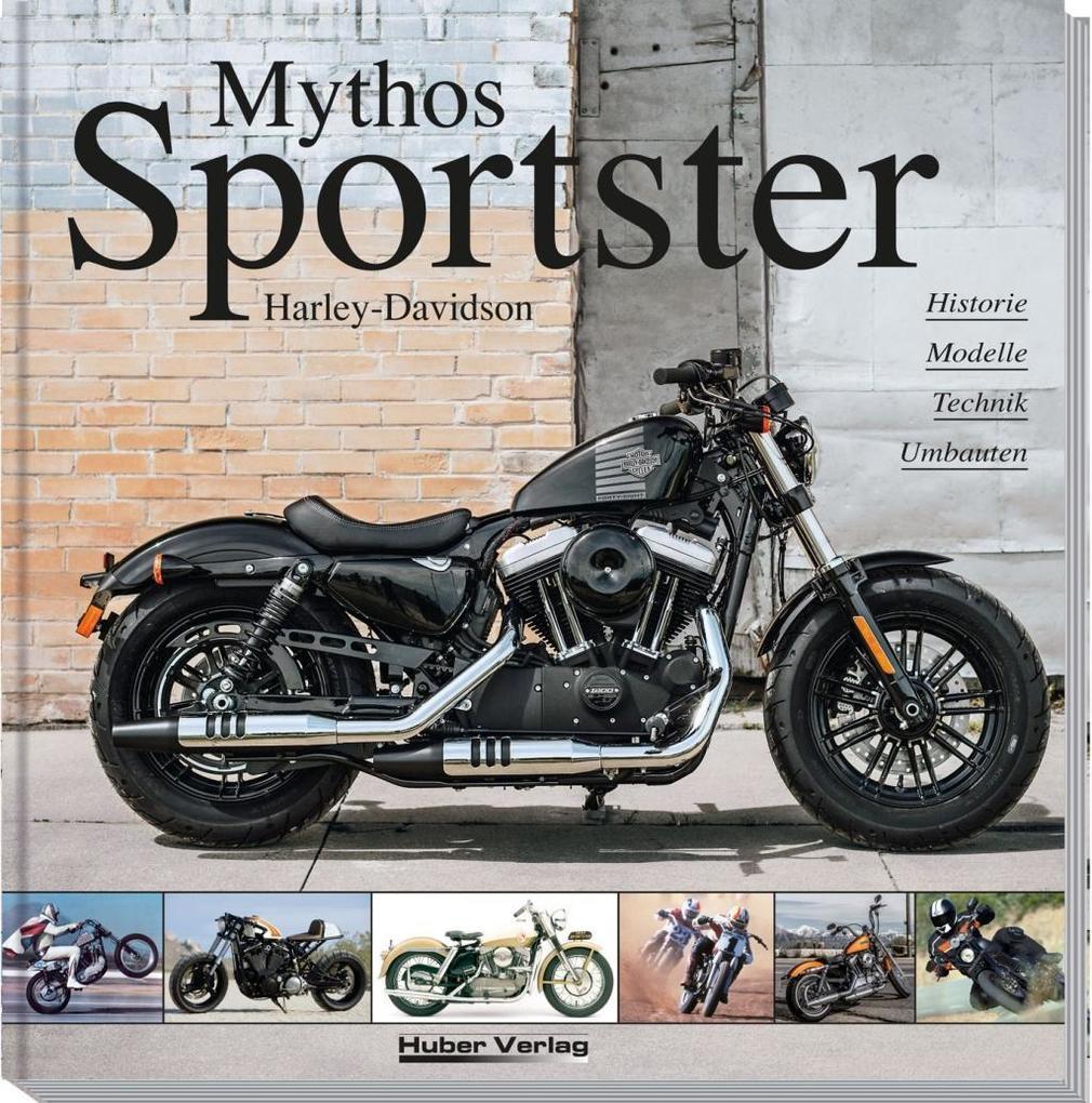 Harley-Davidson - Mythos Sportster als Buch von...