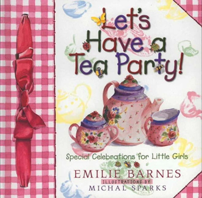 Let's Have a Tea Party! als Buch