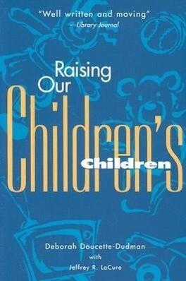 Raising Our Children's Children als Taschenbuch