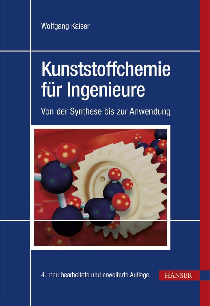 Kunststoffchemie für Ingenieure als Buch von Wo...