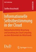 Informationelle Selbstbestimmung in der Cloud