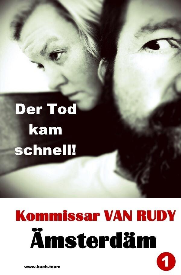 Kommissar VAN RUDY - Der Tod kam schnell! als Buch (kartoniert)