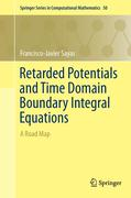 Retarded Potentials and Time Domain Boundary Integral Equations