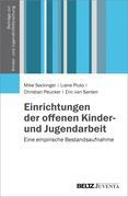 Einrichtungen der offenen Kinder- und Jugendarbeit