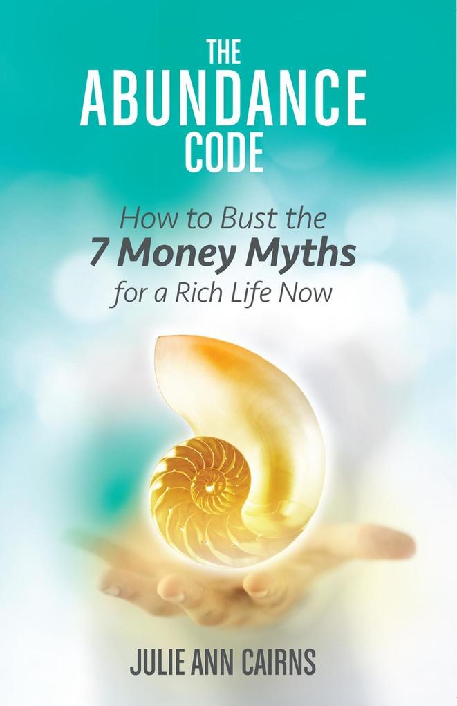 The Abundance Code als eBook Download von Julie...