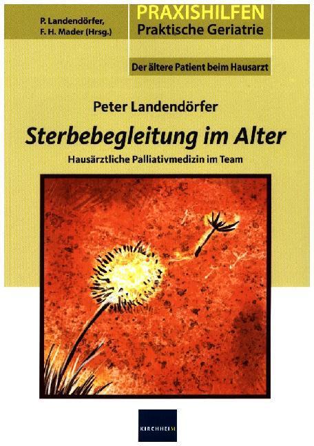 Sterbebegleitung im Alter als Buch von Peter La...
