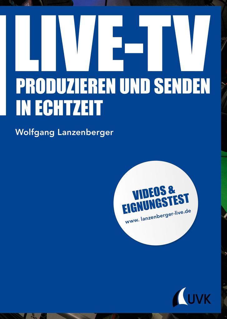 Live-TV als Buch von Wolfgang Lanzenberger