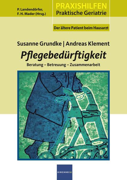 Pflegebedürftigkeit als Buch von Susanne Grundk...