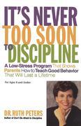 It's Never Too Soon to Discipline