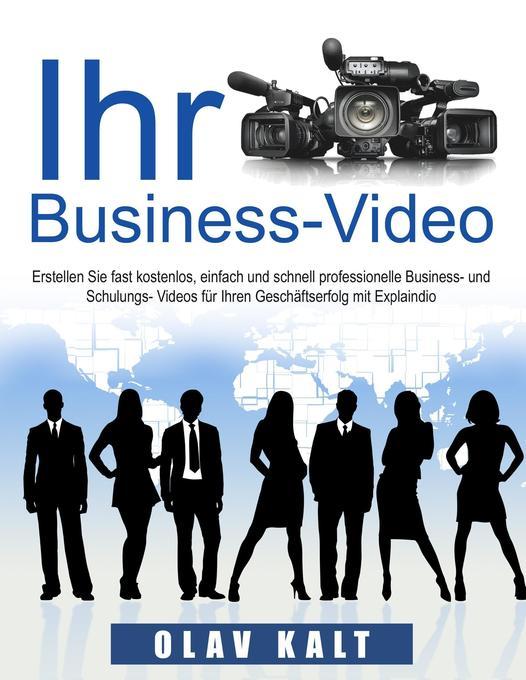Business-Video erstellen für Einsteiger als Buc...