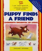 Puppy Finds a Friend/Cachorrito Encuentra Un Amigo als Buch
