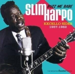 Buzz Me Babe-Excello Sides,1957-1962