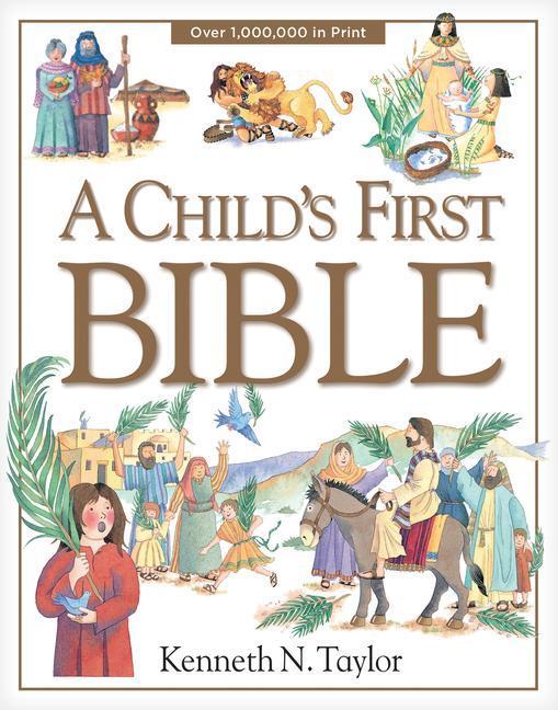 A Child's First Bible als Buch (gebunden)
