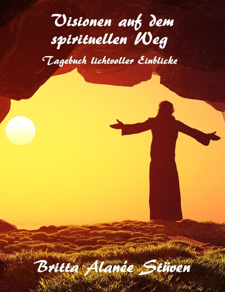 Visionen auf dem spirituellen Weg als eBook