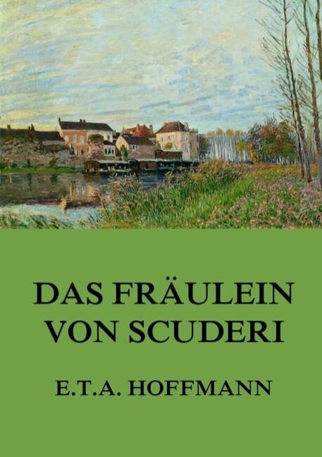 Das Fräulein von Scuderi als Buch