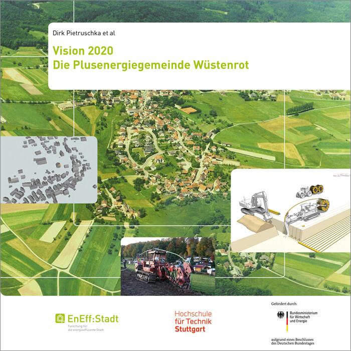 Vision 2020. Die Plusenergiegemeinde Wüstenrot....