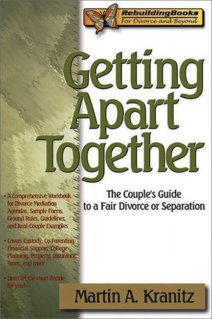Getting Apart Together: The Couple's Guide to a Fair Divorce or Separation als Taschenbuch