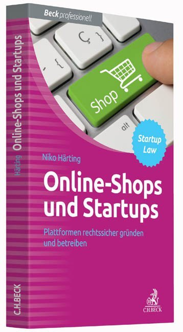Online-Shops und Startups als Buch von Niko Här...