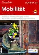 Altenpflege Dossier 05 - Mobilität