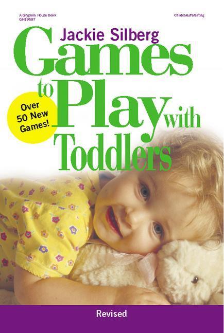 GAMES TO PLAY W/TODDLERS REV S als Taschenbuch