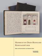 Heinrich von Dehn-Rotfelser. Reisetagebücher