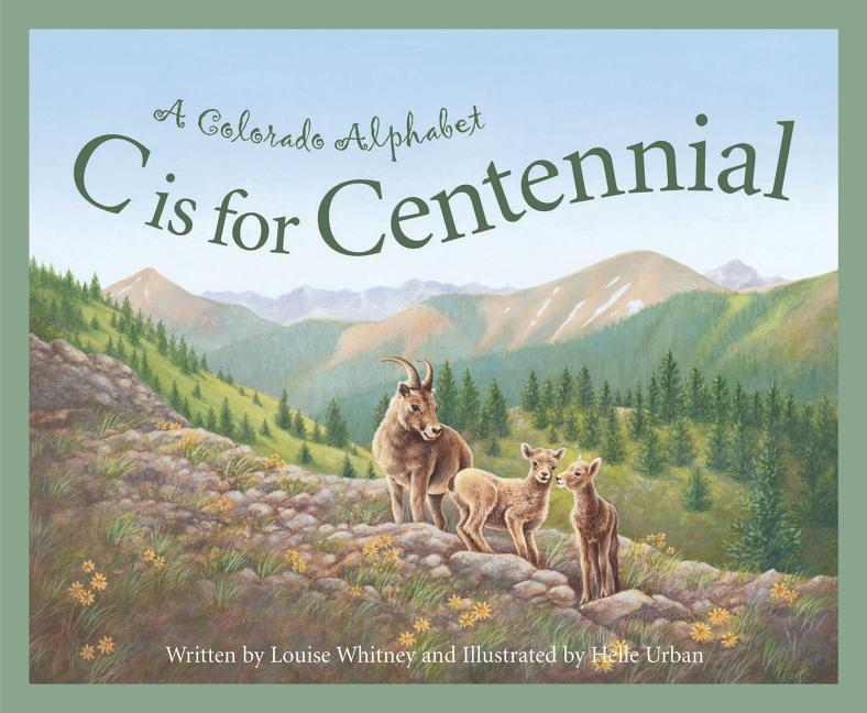 C Is for Centennial: A Colorado Alphabet als Buch