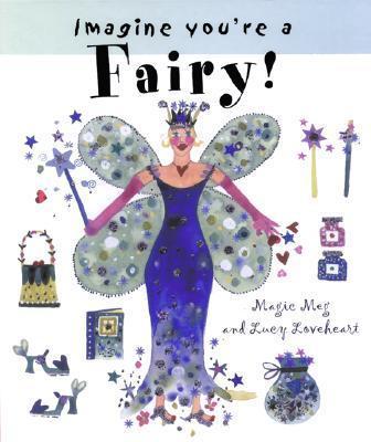 Imagine You're a Fairy! als Taschenbuch