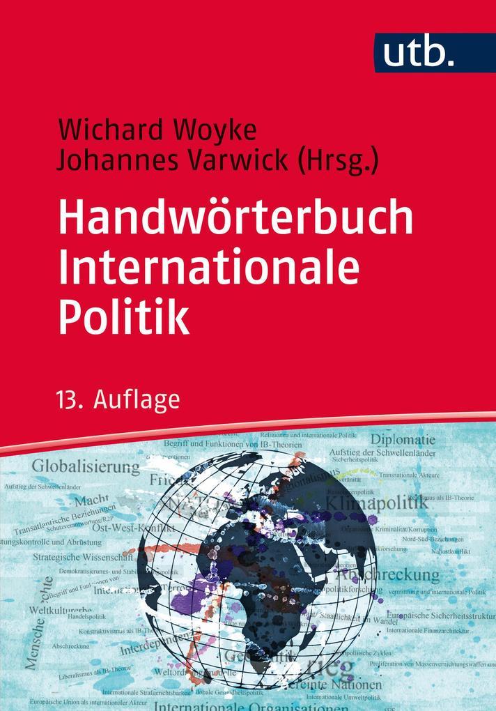 Handwörterbuch Internationale Politik als Tasch...