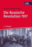 Die Russische Revolution 1917