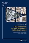 Die Klebebände der Fürstlich Waldeckschen Hofbibliothek Arolsen