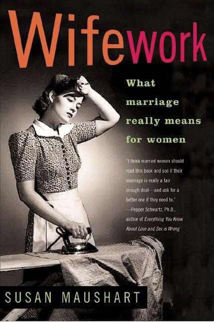 Wifework: What Marriage Really Means for Women als Taschenbuch