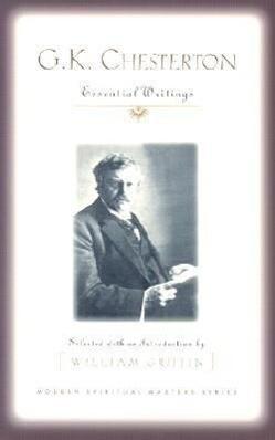 G.K. Chesterton: Essential Writings als Taschenbuch