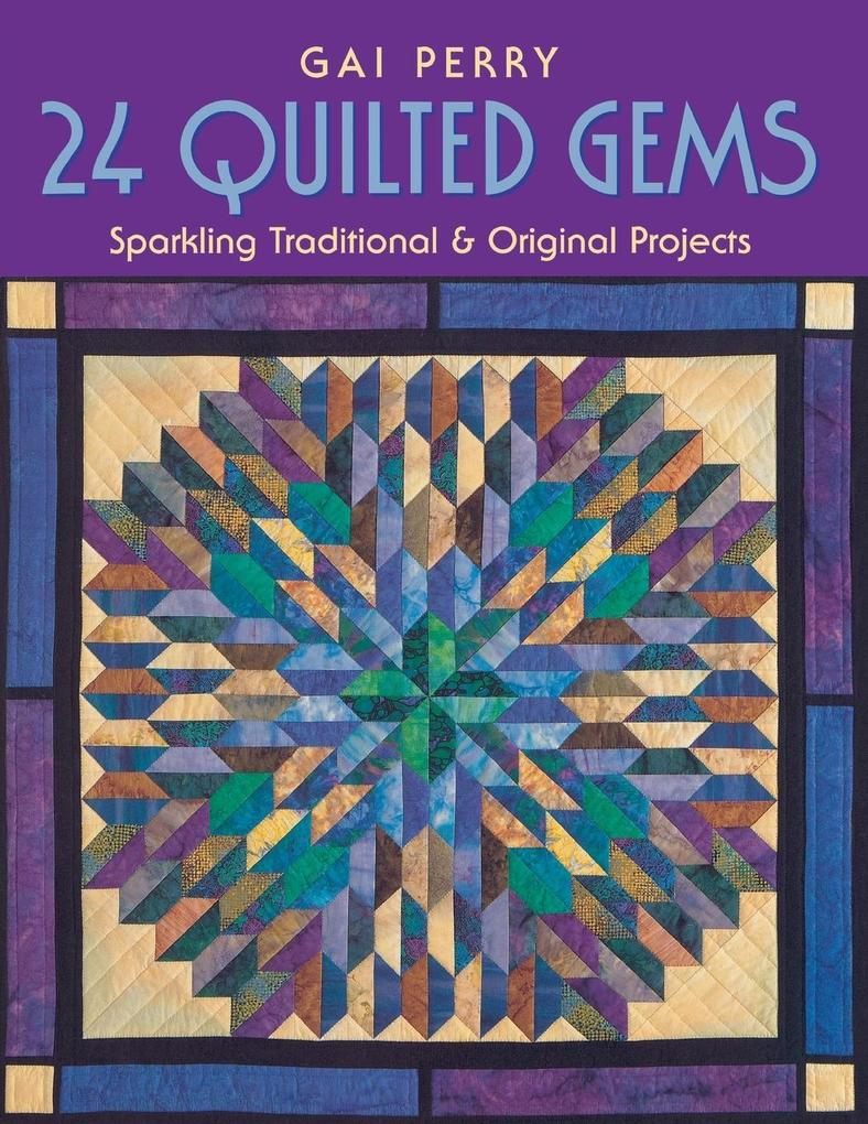 24 Quilted Gems - Print on Demand Edition als Taschenbuch