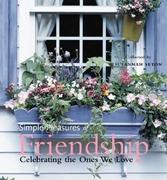 Simple Pleasures Friendship: Celebrating the Ones We Love
