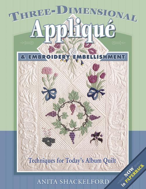 Three-Dimensional Applique & Embroidery Embellishment als Taschenbuch