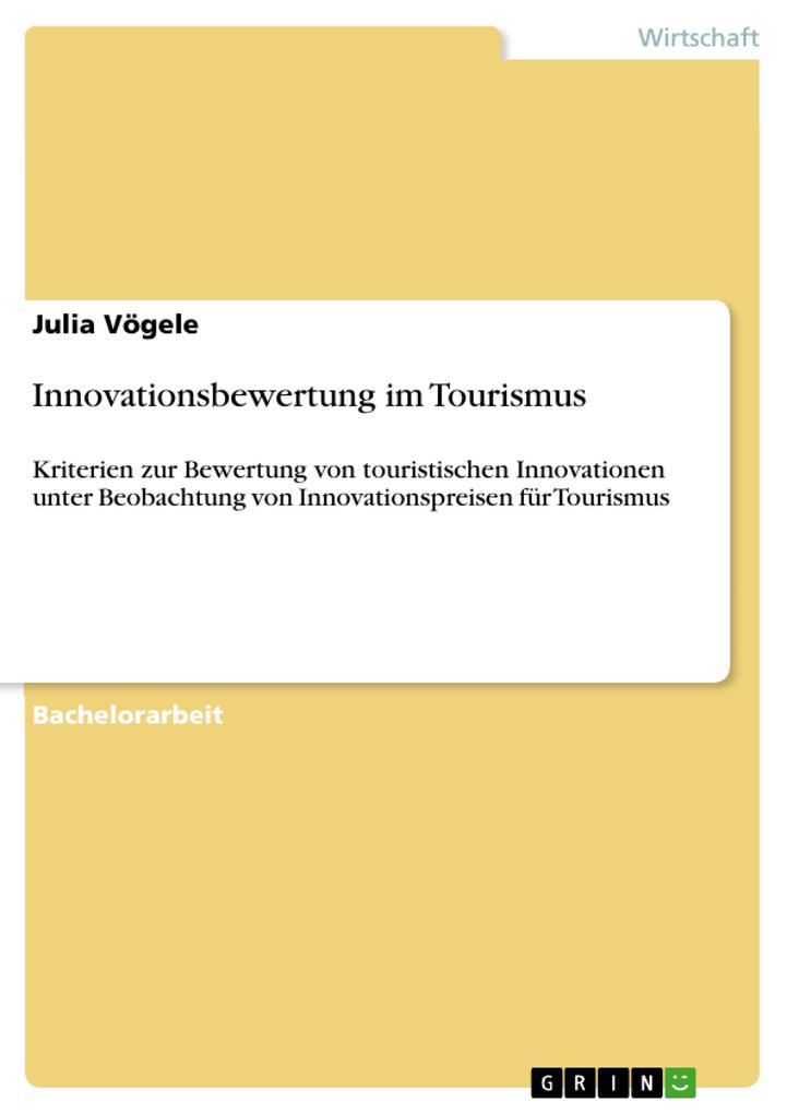 Innovationsbewertung im Tourismus als Buch von ...