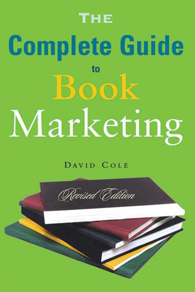 The Complete Guide to Book Marketing als Taschenbuch