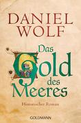 [Daniel Wolf: Das Gold des Meeres]