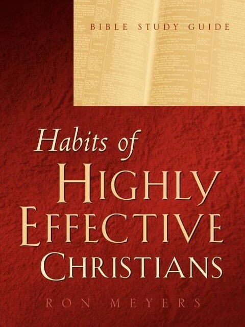 Habits of Highly Effective Christians Bible Study Guide als Taschenbuch