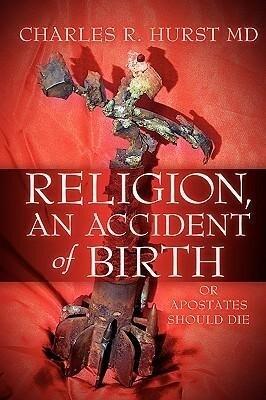 Religion, an Accident of Birth als Taschenbuch