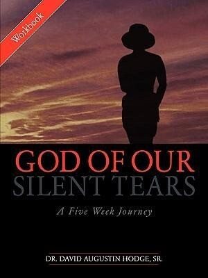 God of Our Silent Tears: A Five Week Journey als Taschenbuch
