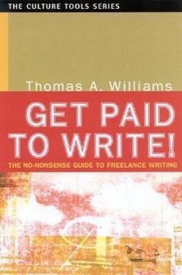 Get Paid to Write! als Taschenbuch