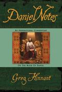 Daniel Notes: An Inspirational Commentary on the Book of Daniel